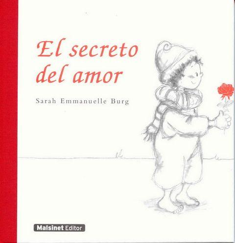 El secreto del amor de Sarah Emmanuelle Burg.  L/Bc MAL sec
