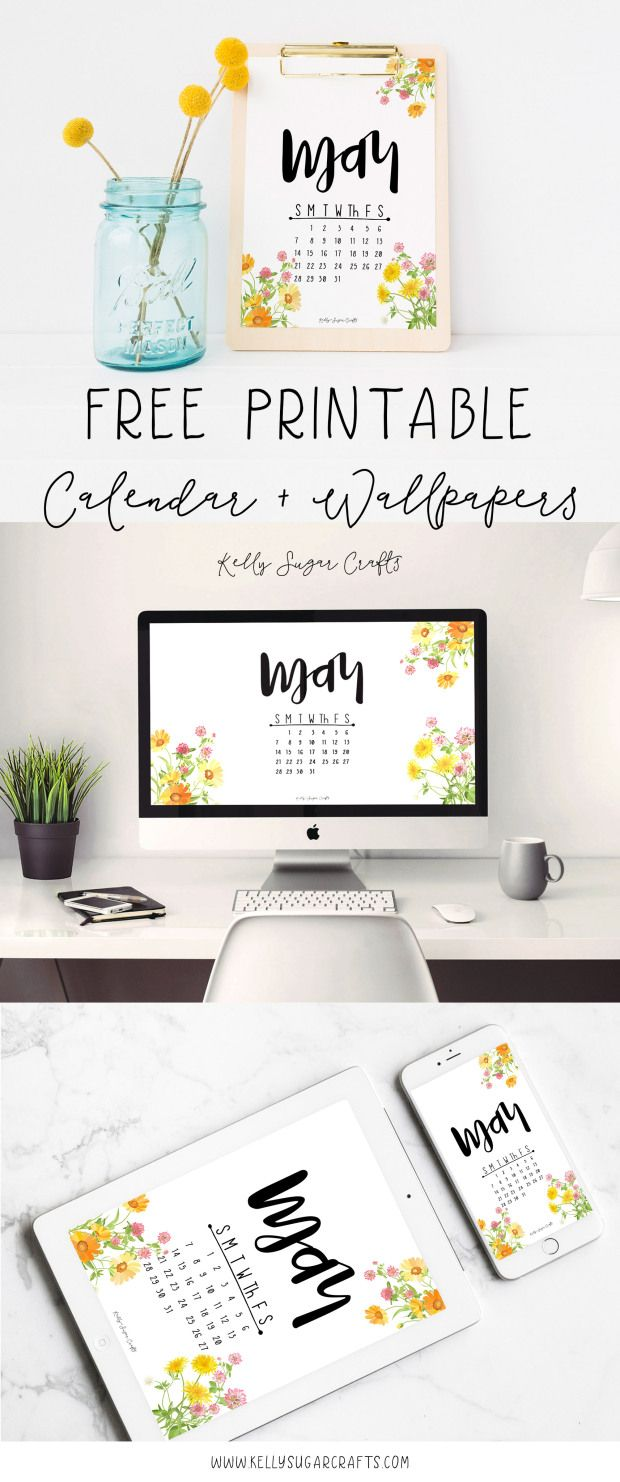 Free Printable May 2017 Calendar and Tech Wallpapers by KellySugarCrafts
