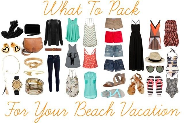 How (And What) To Pack For Your Beach Vacation