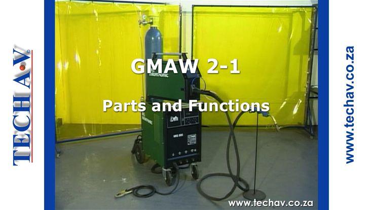 Gas Metal Arc Welding (GMAW) 2-1