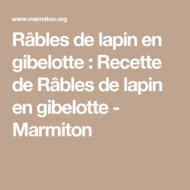 Râbles de lapin en gibelotte : Recette de Râbles de lapin en gibelotte - Marmiton