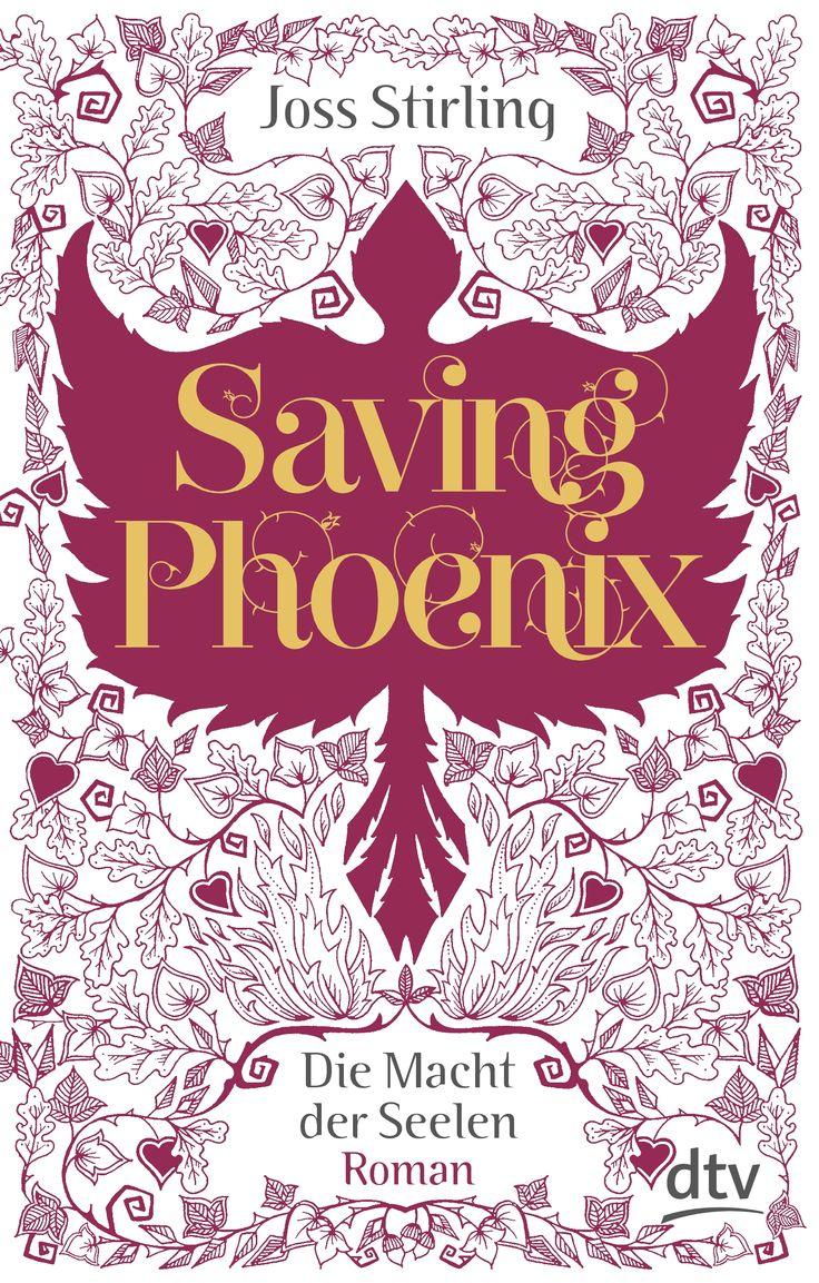 Joss Stirling - Saving Phoenix - Die Macht der Seelen (Band 02)