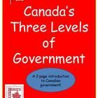 Canada's Three Levels of Government Freebie is intended to acquaint students with the federal, provincial/territorial, and municipal governments.