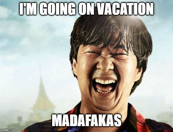 101 Hilarious Travel And Vacation Memes Vacation Quotes Funny Vacation Humor Vacation Meme
