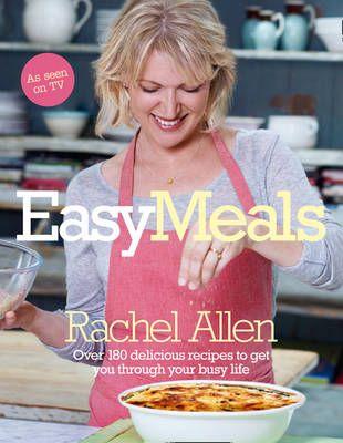 Easy Meals by Rachel Allen. Love this book