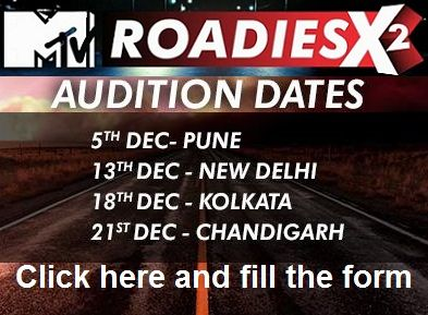 MTV Roadies X2 Auditions Dates and Venue Details