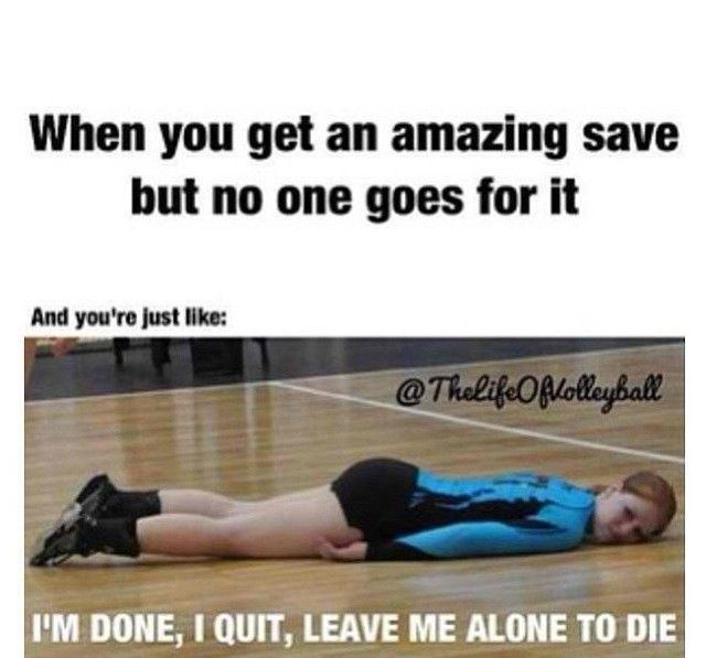 Volleyball Probs! (A little dramatic, but we get it, right?)