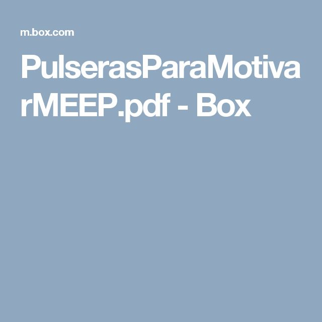 PulserasParaMotivarMEEP.pdf - Box