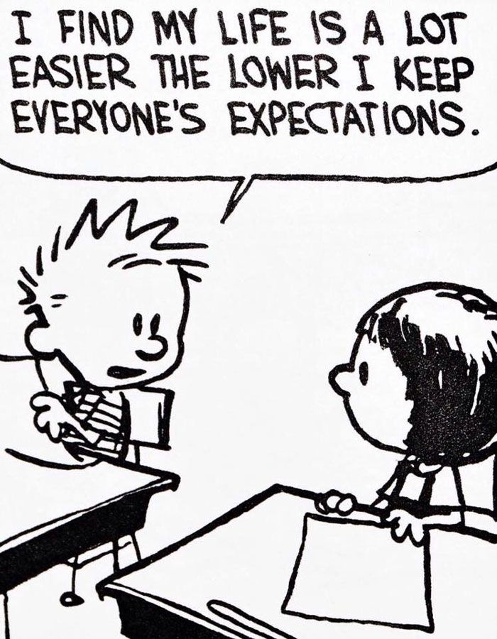 "Calvin and Hobbes ~ Lower Expectations | Collection of Strips Titled ""15 Times Calvin And Hobbes Spoke Nothing But The Truth About Life"""