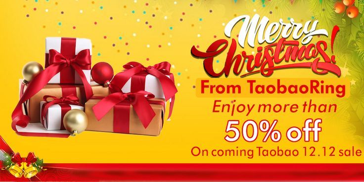 Merry Christmas Offer! More than 50% OFF on coming Taobao 12.12 Sale!!!!