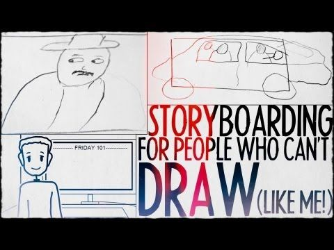 Storyboarding For People Who Can't Draw (Like Me!) : FRIDAY 101 - YouTube