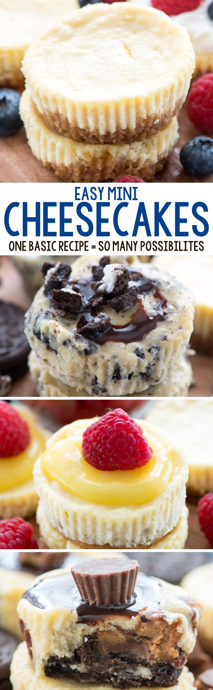 Easy Mini Cheesecake Recipe - this simple cheesecake recipe makes 12 perfect mini cheesecakes and can be made so many ways! Lemon, Oreo, S'mores, Fruit, Peanut Butter Cup - any cheesecake you want in no time at all.
