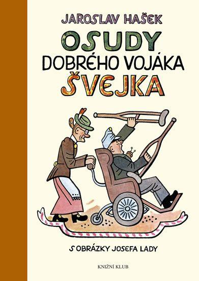 Kniha Osudy dobrého vojáka Švejka za světové války | bux.cz Ilustrace Josef Lada
