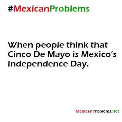 Mexican Problem #9727 - Mexican Problems