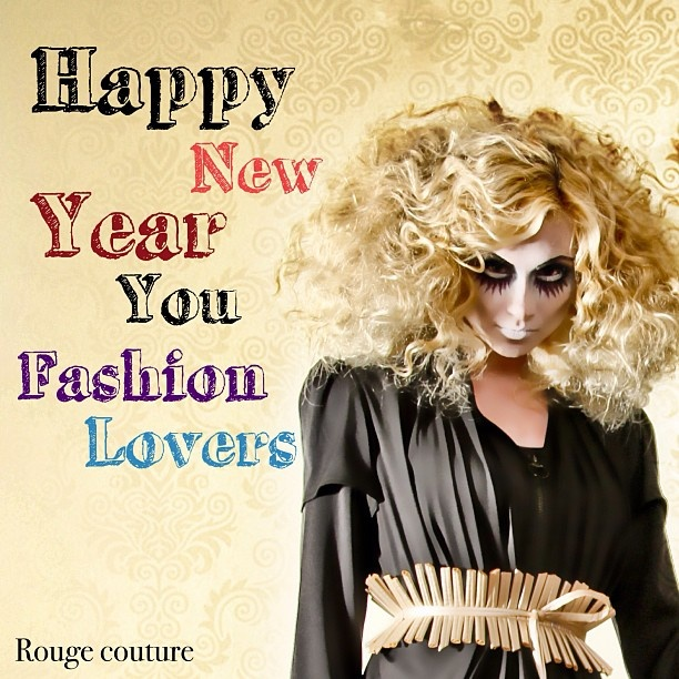 Happy New Year you fashion lovers     With love   ❤Rouge Couture❤