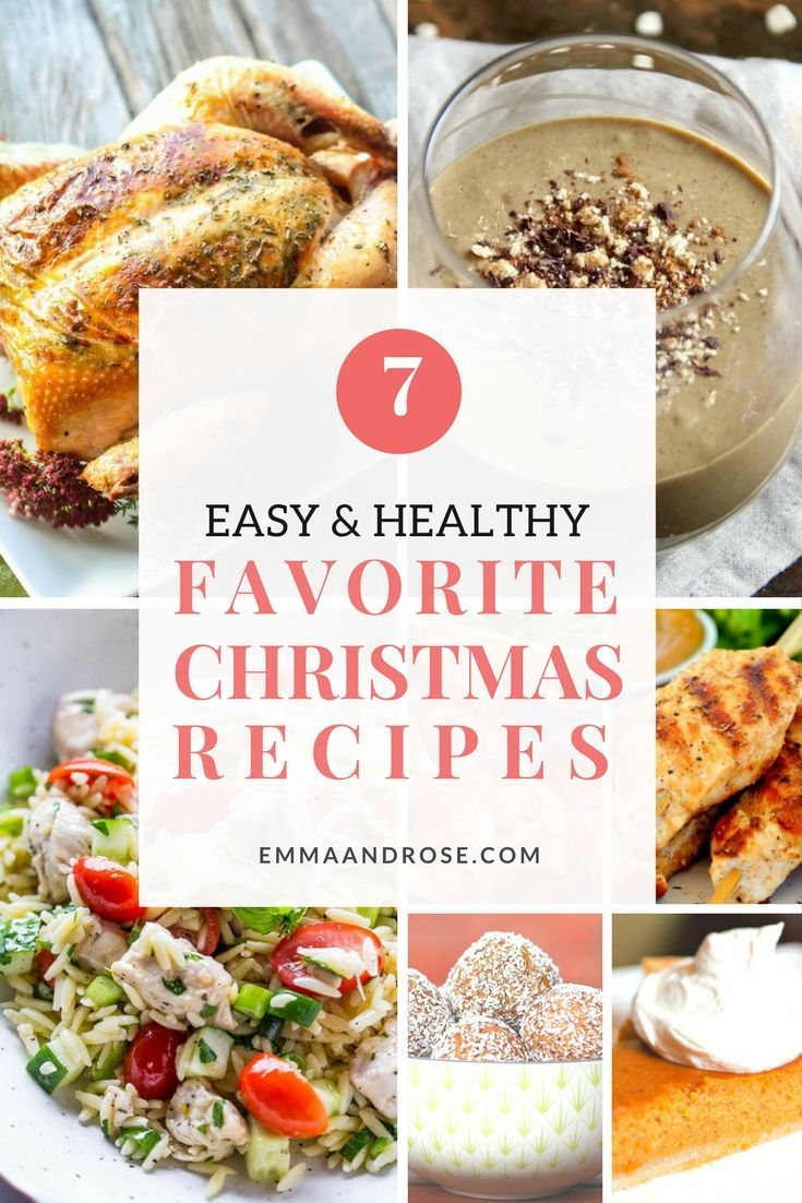 This holiday season serve these top 7 easy and healthy favorite Christmas recipes. Your guests will love everything from the appetizers to the desserts.