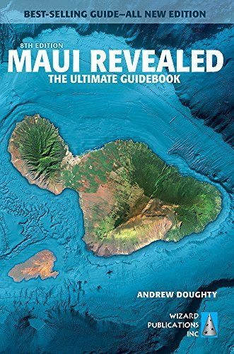 Maui Revealed: The Ultimate Guidebook - The finest guidebook ever written for Maui. Now you can plan your best vacation--ever. This all new eighth edition is a candid, humorous guide to everything there is to see and do on the island. Best-selling author and longtime Hawai'i resident, Andrew Doughty, unlocks the secrets of an island so...