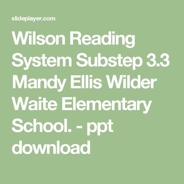 Wilson Reading System Substep 3.3 Mandy Ellis Wilder Waite Elementary School. -  ppt download