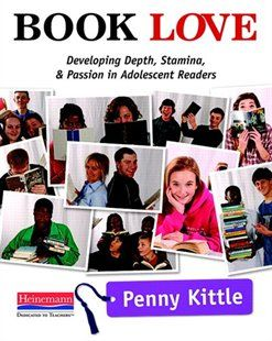 Book Love: Developing Depth, Stamina, And Passion In Adolescent Readers Book by Penny Kittle | Trade Paperback | chapters.indigo.ca