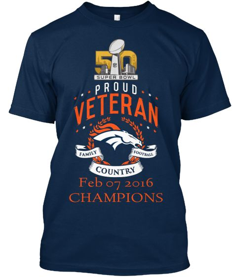 SUPER BOWL 50 CHAMPIONS!Do you love the BRONCOS? Proud Vet or proud of a Vet in the family?  This shirt is for you! • Officially licensed by the NFL  For more NFL Denver Broncos and hoodies  http://teespring.com/stores/nfl-licensed-broncos    For other NFL teams, enter their name    ↑  here  ↑   instead    https://www.facebook.com/NFL-Licensed-Apparel-1678707412351375/?ref=tn_tnmn