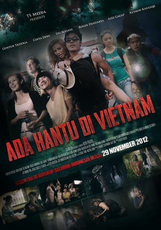 Ada Hantu di Vietnam (Koya Pagayo) • 29 November 2012 • 41.830 penonton