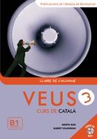 Veus 3 : curs comunicatiu de català : enfocament per tasques / autors, Marta Mas Prats, Albert Vilagrasa Grandia - Barcelona : Publicacions de l'Abadia de Montserrat, 2010 : Llibre de l'alumne + Llibre del professor + Llibre d'exercicis i gramàtica + CD