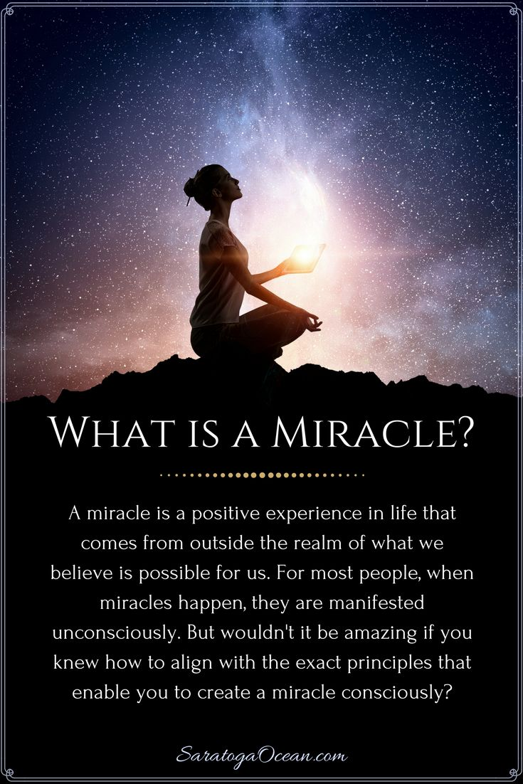 how to create miracles in your life
