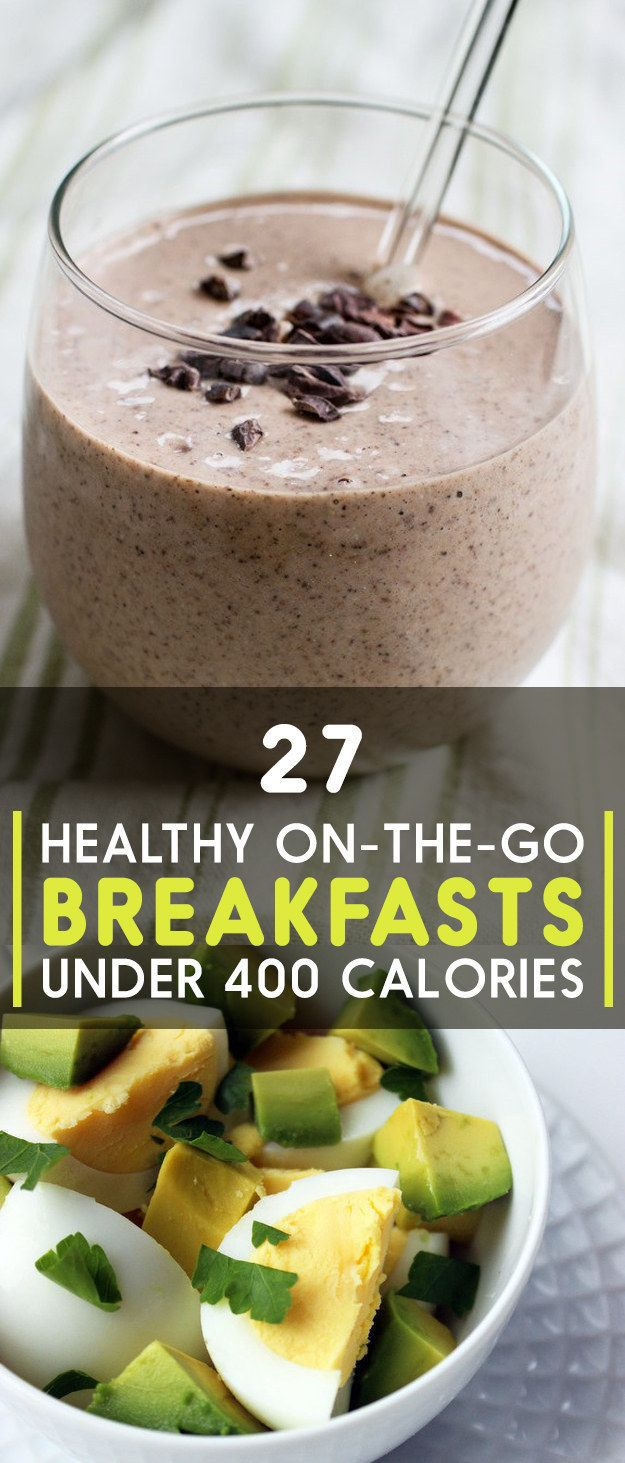 27 Healthy On-The-Go Breakfasts Under 400 Calories // breakfast Get more healthy living tips at www.fearless.truvisionhealth.com
