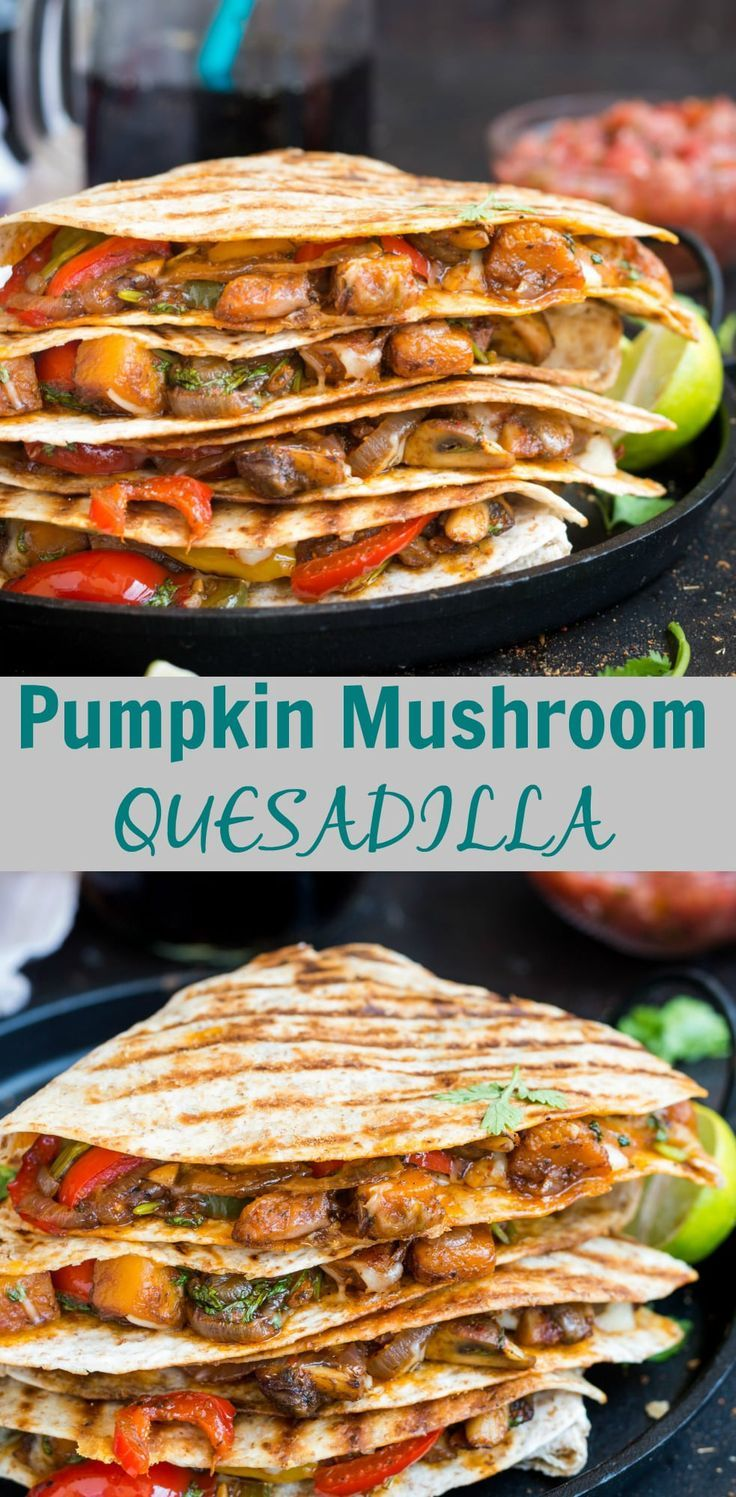 Pumpkin Mushroom Quesadilla- These Mexican quesadillas are stuffed with caramelized pumpkins ,mushroom ,crunchy peppers ,generously seasoned with spicy fajita/cajun seasoning and then the melting cheese on top. Make it for a quick weeknight dinner or for brunch on a lazy weekend.