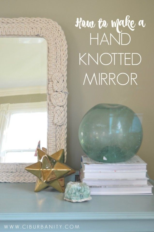 How to Make a Knotted Mirror