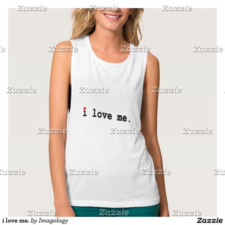 i love me. flowy muscle tank top
