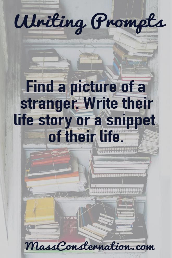 Writing Prompts: Find a picture of a stranger. Write their life story or a snippet of their life.