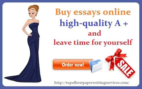 buy essays online high-quality A and leave time for yourself