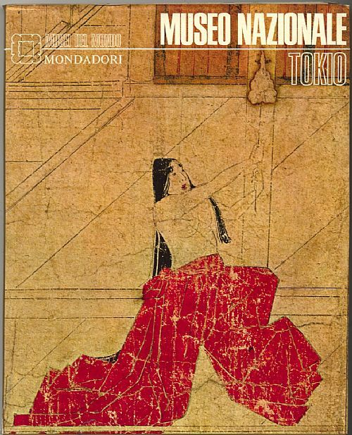 """""""Museo nazionale Tokio"""" Musei del mondo Mondadori. Anno 1969. 167 pp con immagini a colori. 23,5x29 cm. Copertina rigida."""