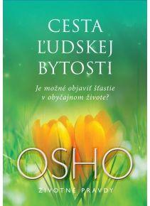 Osho - Cesta ľudskej bytosti http://www.preskoly.sk/autor/osho/2000/