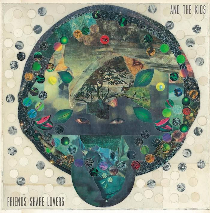 And The Kids: Friends Share Lovers - cover artwork