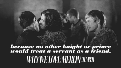 Really, merlin was the 'little brother' to the knights of the round table. It breaks my heart even more though, because it just means it was just that much harder for all of them in the last episode!