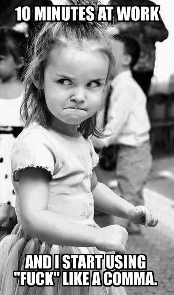 I really think I have that face sometimes.                                                                                                                                                                                 More