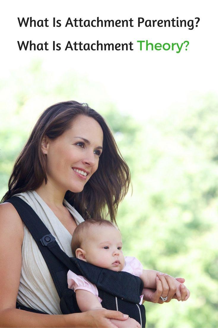 Attachment Parenting vs Attachment Theory