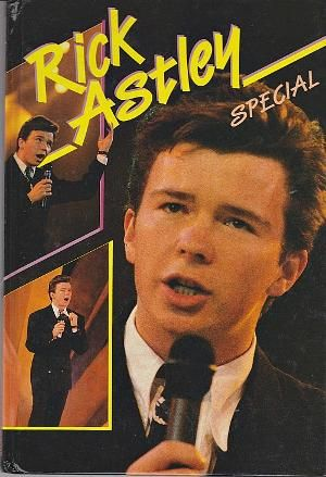 Rick Astley Special Annual 1989  Ahhhhh this was my most treasured possession!