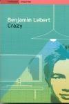 Crazy | Benjamin Lebert - Catàleg: Llibre [Edicions Empúries]