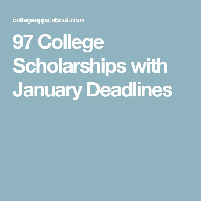 97 College Scholarships with January Deadlines