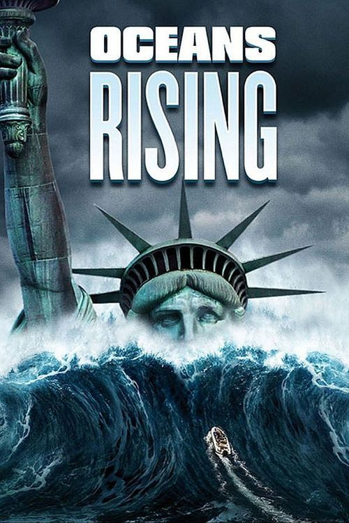 Watch Oceans Rising (2017) Full Movie Online Free