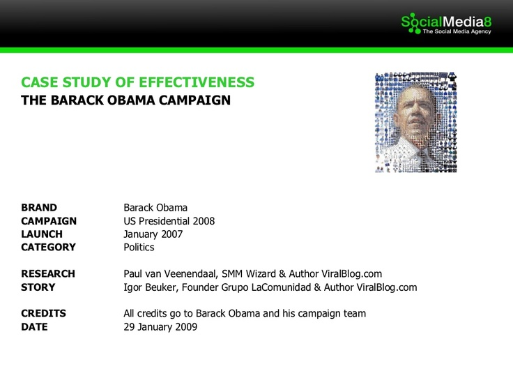 case-study-the-barack-obama-strategy-993931 by SocialMedia8 via Slideshare
