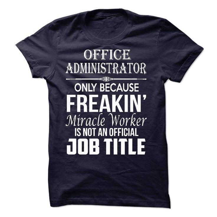 Office Administrator T Shirt, Hoodie, Sweatshirt