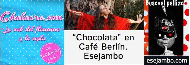 Las colaboraciones de esejambo para la web de flamenco y copla Chalaura.com