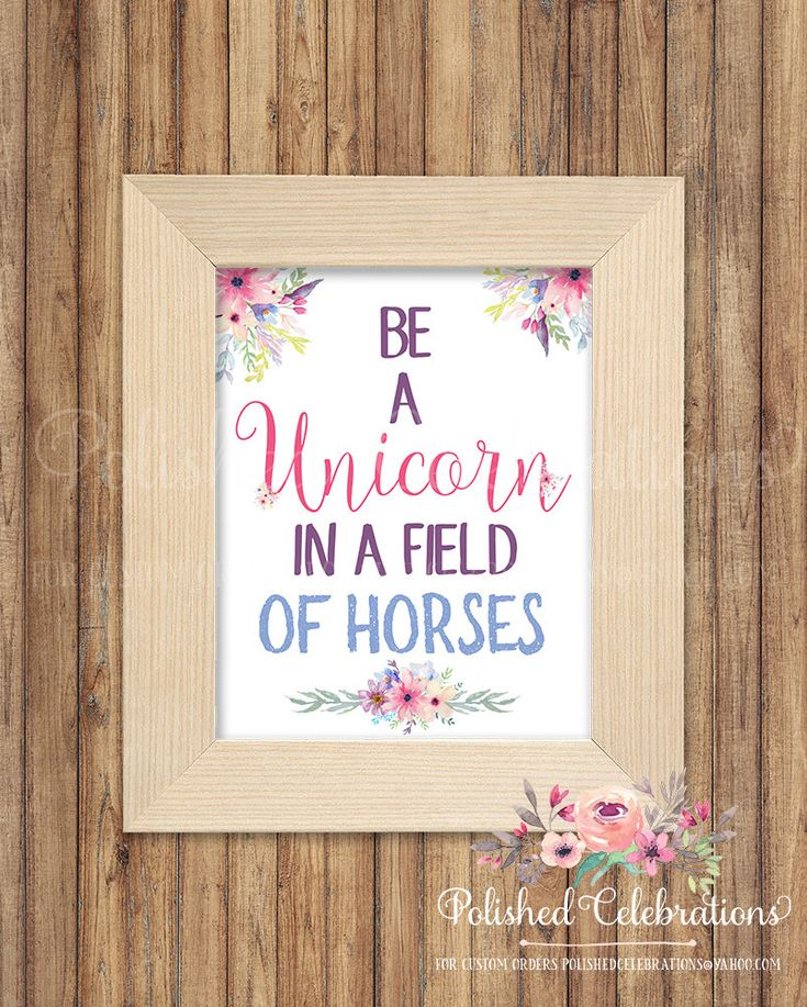 Be A Unicorn In A Field Of Horses Bedroom Art Printable Unicorn Decor Baby Girl Nursery