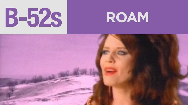 "The B-52's - ""Roam"" (Official Music Video) Because I still dream of travelling the world someday."
