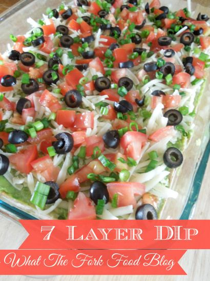 Seven Layer Taco Dip - What the Fork Food Blog