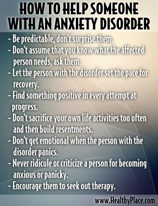 How to help someone with an anxiety disorder